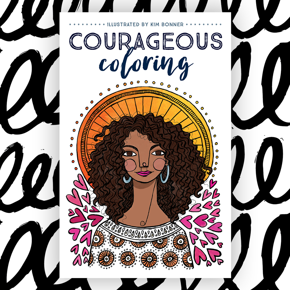 Courageous Coloring workbook for teen and tween girls